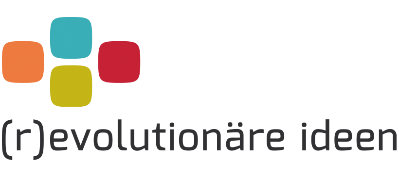 (r)evolutionäre ideen